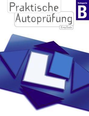 Praktische Autoprüfung von Erny,  Dudo