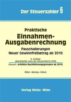 Praktische Einnahmen-Ausgabenrechnung von Eitler,  Josef, Herzog,  Oliver, Schuh,  Hannes