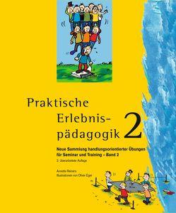 Praktische Erlebnispädagogik 2 von Eger,  Oliver, Reiners,  Annette