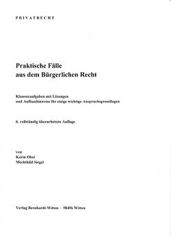 Praktische Fälle aus dem Bürgerlichen Recht von Obst,  Karin, Siegel,  Mechthild