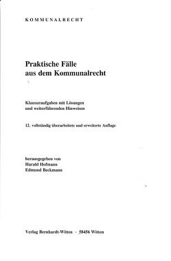 Praktische Fälle aus dem Kommunalrecht von Beckmann,  Edmund, Hofmann,  Harald