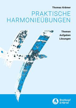 Praktische Harmonieübungen von Krämer,  Thomas