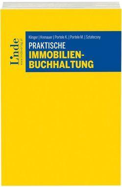 Praktische Immobilienbuchhaltung von Klinger,  Michael, Krenauer,  Christian, Portele,  Karl, Portele,  Martina, Sztatecsny,  Stefan