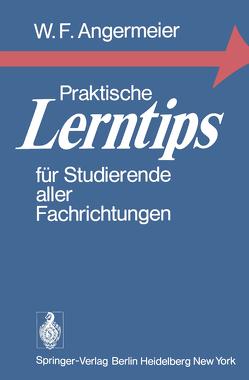 Praktische Lerntips für Studierende aller Fachrichtungen von Angermeier,  Wilhelm F.