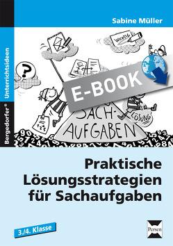 Praktische Lösungsstrategien für Sachaufgaben von Müller,  Sabine