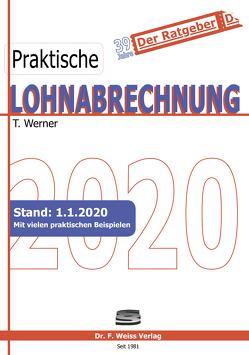 Praktische Lohnabrechnung 2020 von Werner,  Thomas