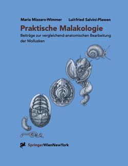 Praktische Malakologie von Kothbauer,  H., Mizzaro-Wimmer,  M., Mizzaro-Wimmer,  Maria, Salvini-Plawen,  Luitfried, Starmühlner,  F.