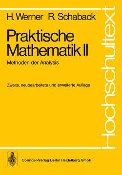 Praktische Mathematik II von Ebert,  J, Schaback,  R., Werner,  H.