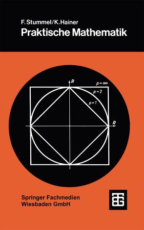 Praktische Mathematik von Hainer,  Karl, Stummel,  Friedrich
