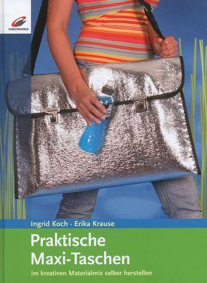 Praktische Maxi-Taschen von Koch,  Ingrid, Krause,  Erika