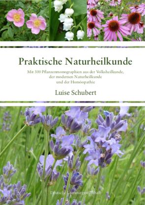 Praktische Naturheilkunde von Schubert,  Luise