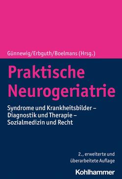Praktische Neurogeriatrie von Boelmans,  Kai, Erbguth,  Frank, Günnewig,  Thomas