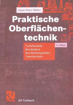 Praktische Oberflächentechnik von Müller,  Klaus Peter