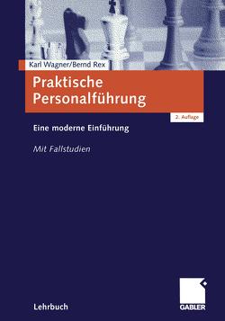 Praktische Personalführung von Rex,  Bernd, Wagner,  Karl