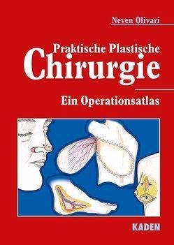 Praktische Plastische Chirurgie von Olivari,  Neven