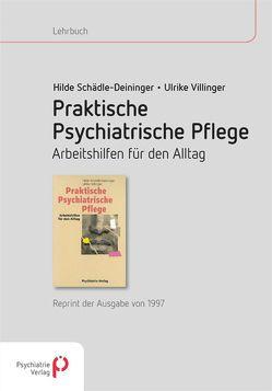 Praktische psychiatrische Pflege von Schädle–Deininger,  Hilde, Steppe,  Hilde, Villinger,  Ulrike