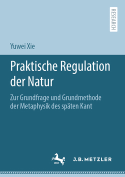 Praktische Regulation der Natur von Xie,  Yuwei