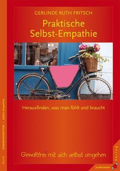 Praktische Selbst-Empathie von Fritsch,  Gerlinde R.