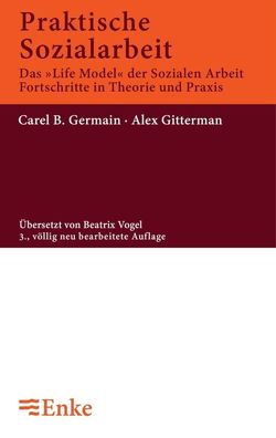 Praktische Sozialarbeit von Germain,  Carel B, Gittermann,  Alex, Vogel,  Beatrix