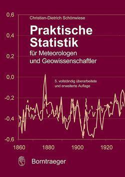 Praktische Statistik für Meteorologen und Geowissenschaften von Schönwiese,  Christian-Dietrich