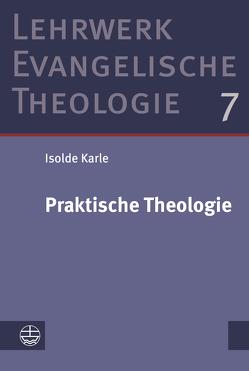 Praktische Theologie von Karle,  Isolde