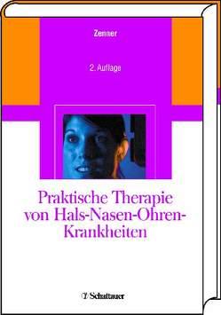 Praktische Therapie von Hals-Nasen-Ohren-Krankheiten von Zenner ,  Hans-Peter