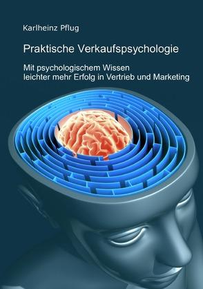 Praktische Verkaufspsychologie von Pflug,  Karlheinz