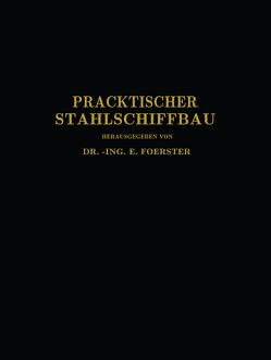 Praktischer Stahlschiffbau von Commentz,  C., Dahlmann,  W., Foerster,  E., Kielhorn,  C., Schwarz,  T.