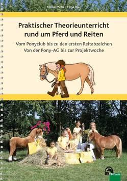 Praktischer Theorieunterricht rund um Pferd und Reiten von Mohr,  Ulrike, Vau,  Katja