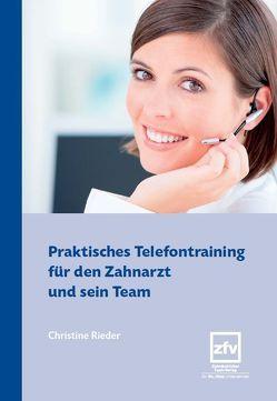Praktisches Telefontraining für den Zahnarzt und sein Team von Rieder,  Christine