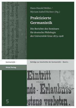 Praktizierte Germanistik von Müller,  Hans-Harald, Payer,  Margarete, Richter,  Myriam