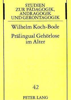 Prälingual Gehörlose im Alter von Koch-Bode,  Wilhelm
