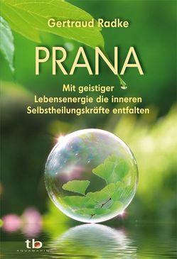 Prana von Radke,  Gertraud