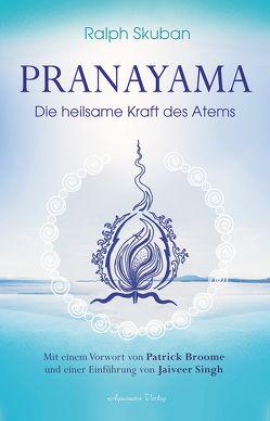 Pranayama von Broome,  Patrick, Skuban,  Ralph