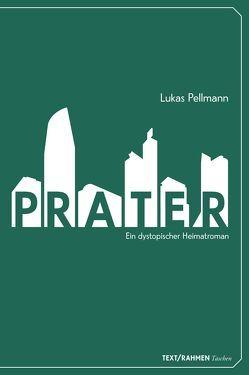 Prater von Pellmann,  Lukas