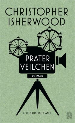 Praterveilchen von Isherwood,  Christopher, Jakobeit,  Brigitte