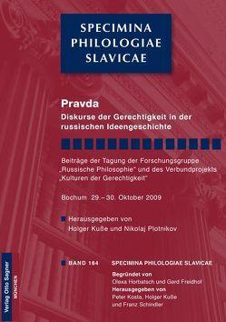 Pravda. Diskurse der Gerechtigkeit in der russischen Ideengeschichte von Kuße,  Holger, Plotnikov,  Nikolaj