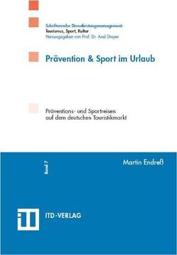 Prävention & Sport im Urlaub von Dreyer,  Axel, Endreß,  Martin