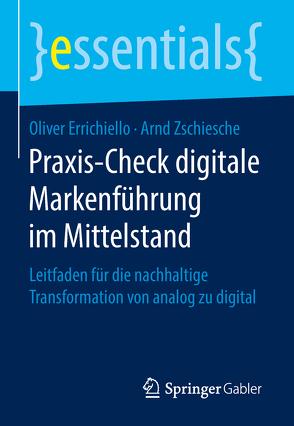 Praxis-Check digitale Markenführung im Mittelstand von Errichiello,  Oliver, Zschiesche,  Arnd