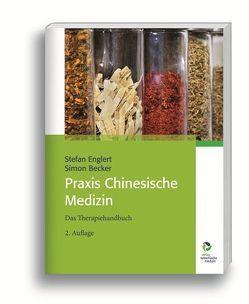 Praxis Chinesische Medizin von Becker,  Simon, Englert,  Stefan