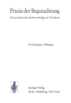 Praxis der Begutachtung von Göppinger,  H.