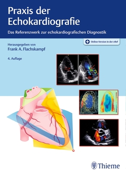 Praxis der Echokardiografie von Flachskampf,  Frank Arnold