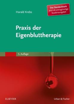 Praxis der Eigenbluttherapie von Krebs,  Harald