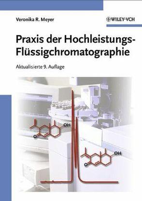 Praxis der Hochleistungs-Flüssigchromatographie von Meyer,  Veronika R.