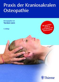 Praxis der Kraniosakralen Osteopathie von Liem,  Torsten