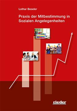 Praxis der Mitbestimmung in Sozialen Angelegenheiten von Beseler,  Lothar