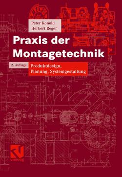 Praxis der Montagetechnik von Hesse,  Stefan, Konold,  Peter, Reger,  Herbert