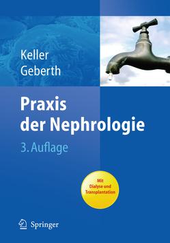 Praxis der Nephrologie von Geberth,  Steffen, Keller,  Christine