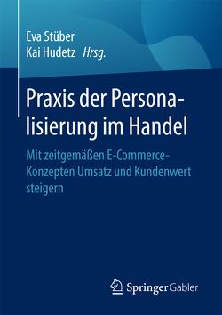 Praxis der Personalisierung im Handel von Hudetz,  Kai, Stüber,  Eva