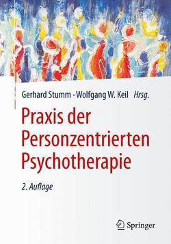 Praxis der Personzentrierten Psychotherapie von Keil,  Wolfgang W., Stumm,  Gerhard